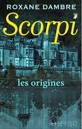 Scorpi : Les Origines