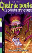 Chair de Poule, Le château de L'Horreur, tome 2 : La nuit des créatures géantes