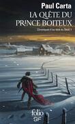 Chronique d'au-delà du seuil, tome 1 : La quête du Prince Boiteux