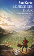 Chronique d'au-delà du seuil, tome 2 : Le Siège des dieux