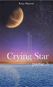 Crying Star, partie 3