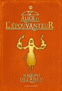 Couverture de L'Épouvanteur, Tome 12 : Alice et l'Épouvanteur
