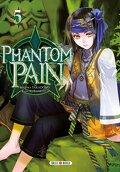 Phantom pain, Tome 5