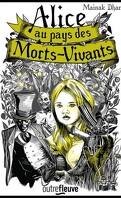 Alice au pays des morts-vivants, Tome 1