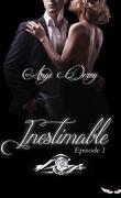 Inestimable, épisode 1