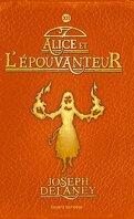 L'Épouvanteur, Tome 12 : Alice et l'Épouvanteur