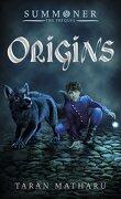 L'Invocateur, Livre 0.5 : Origins