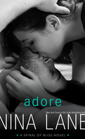 Spiral of Bliss, Tome 4 : Adore