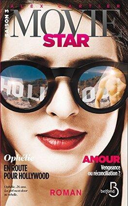 Couverture du livre : Movie Star, Tome 3 : Hollywood