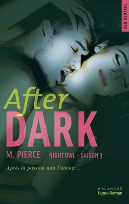Couverture du livre : Night Owl, Tome 3 : After Dark