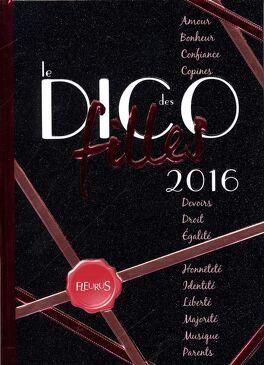 Couverture du livre : Le Dico des Filles 2016