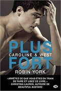 Caroline & West, Tome 2 : Plus Fort