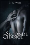 Seconde Chances, Tome 1 : Seconde Chance