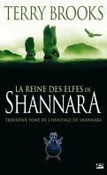 L'héritage de Shannara, Tome 3 : La reine des elfes de Shannara