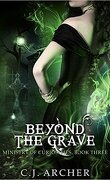 The Ministry of Curiosities, Tome 3 : Beyond the Grave