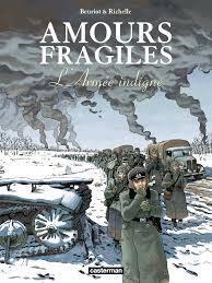 Couverture de Amours fragiles, tome 6 : L'armée indigne