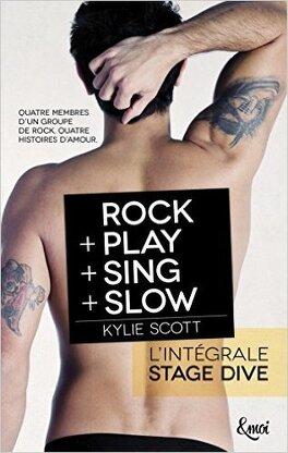 Couverture du livre : Intégrale Stage Dive : Rock + Play + Sing + Slow