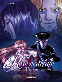 Couverture du livre : La Rose écarlate - Missions, tome 4 : La Dame en Rouge 2/2