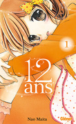 12 ans, tome 1