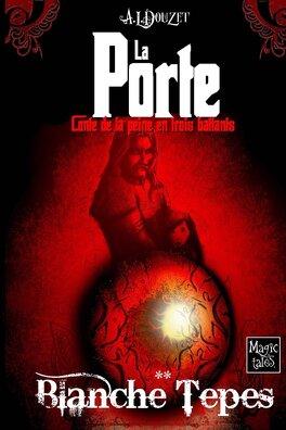 Couverture du livre : La Porte, Tome 2 : La boule de la porte