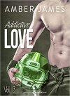 Addictive Love, tome 3