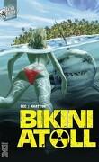 Bikini Atoll, Tome 1