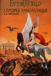 couverture EverWorld, Intégrale 2 : L'épopée fantastique