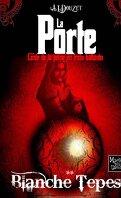 La Porte, Tome 2 : La boule de la porte