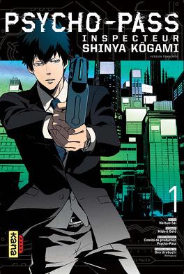 Couverture du livre : Psycho-pass - Inspecteur Shinya Kogami, tome 1