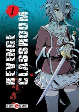Couverture du livre : Revenge Classroom, tome 1