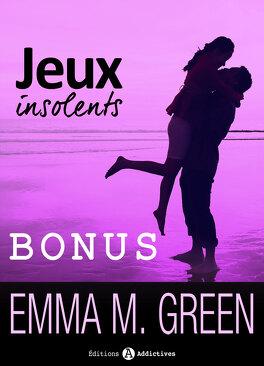 Couverture du livre : Jeux insolents, tome 1.5 : Bonus