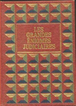 les grandes énigmes judiciaires par aziz 2 tomes