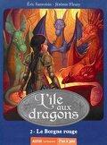 L'île aux dragons  2- Le borgne rouge