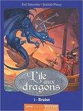 L'île aux dragons, Tome 1 : Braise