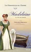 Les Demoiselles de l'Empire, Tome 5 : Madeleine et l'île des oubliés