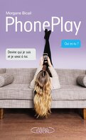 PhonePlay, Tome 1