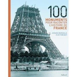 Couverture du livre : 100 monuments pour raconter l'histoire de France