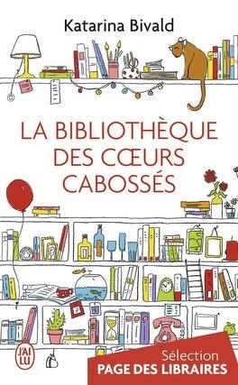 Couverture du livre : La Bibliothèque des cœurs cabossés
