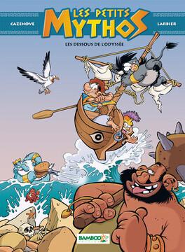 Couverture du livre : Les Petits Mythos, Tome 6 : Les Dessous de l'Odyssée
