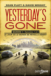 Yesterday's Gone, Saison 1 - Épisodes 1 et 2