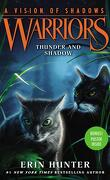 La Guerre des Clans, Cycle 6 : A Vision of Shadows, Tome 2 : Thunder and Shadows