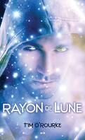 Trilogie de la Lune, tome 2 : Rayon de Lune