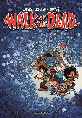 Couverture du livre : Walk Of the Dead