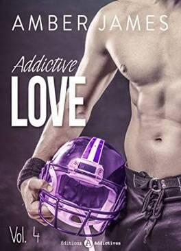 Couverture du livre : Addictive Love, tome 4
