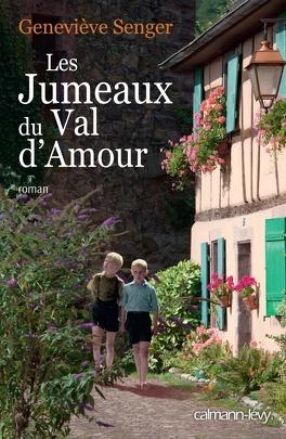 Couverture du livre : Les jumeaux du Val d'amour