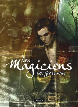 Couverture du livre : Les Magiciens, Tome 1