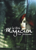 Les Magiciens, Tome 2 : Le Roi Magicien