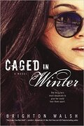 Reluctant Hearts, Tome 1 : Caged in Winter