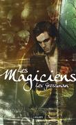 Les Magiciens, Tome 1
