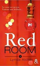 Red Room, Tome 1 : Tu apprendras la confiance